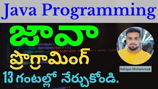 Java in Telugu - Complete Tutorial in 13 Hours