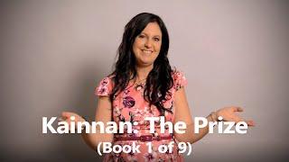 Introducing 'Kainnan: The Prize' by Belinda Stott