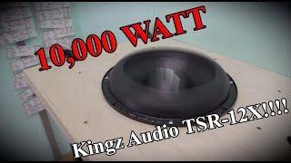10,000 WATT in Kingz Audio TSR 12X!!!!