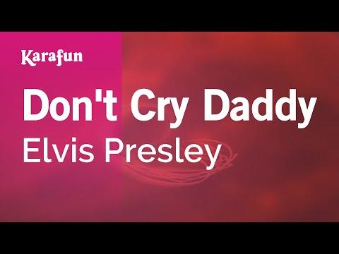Karaoke Don't Cry Daddy - Elvis Presley *
