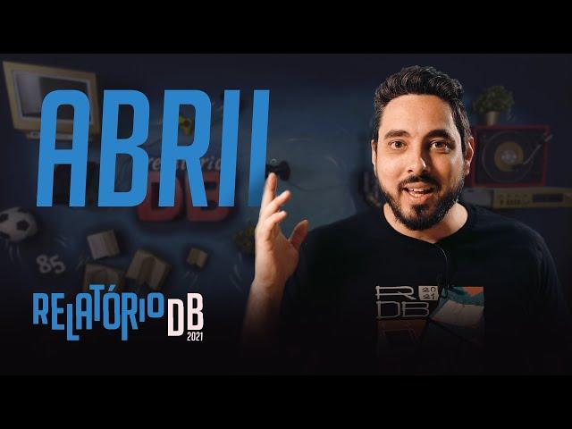 RELATÓRIO DB - ABRIL 2021