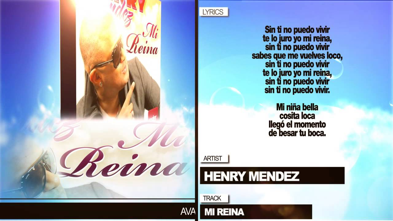 Henry Mendez Mi Reina Con Letra Youtube