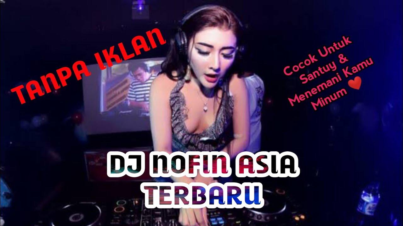 Download DJ Nofin Asia Terbaru 2020 #Tanpa Iklan