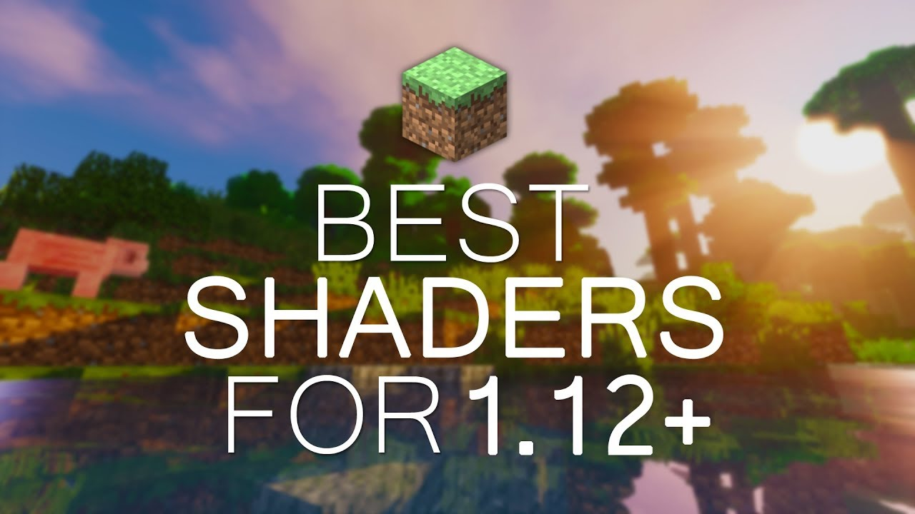 BEST SHADERS FOR 1121212.112121212+! (Low End PCs/High FPS) 12011212127  MINECRAFT 1121212.112121212 -  1121212.112121212.12