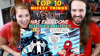 TOP 10 Nicest Things VENOM Has Ever Done - REACTION & ANALYSIS!!!