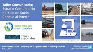 Harbor Community Benefit Foundation's Off-Port Land Use Study Webinar - SPANISH
