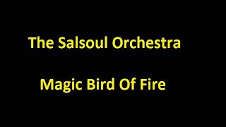 The Salsoul Orchestra - Magic Bird Of Fire