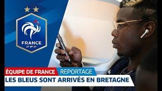 Les Bleus sont en Bretagne, Equipe de France I FFF 2018