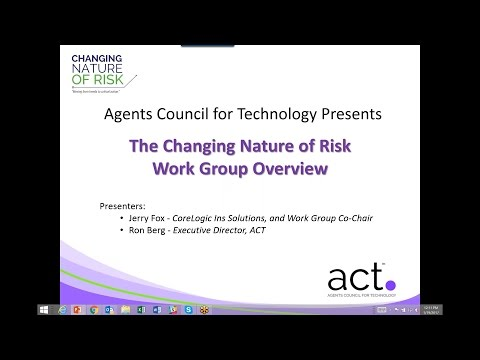 ACT Presents: The Changing Nature of Risk - Work Group Overview