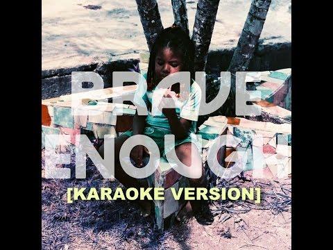 Brave Enough [KARAOKE VERSION] - Making Movies ft. Hurray for the Riff Raff & Alaina Moore