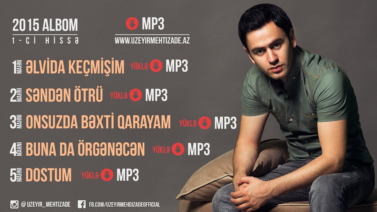 Uzeyir Mehdizade - Dostum ( Yep Yeni Albom 2015 )