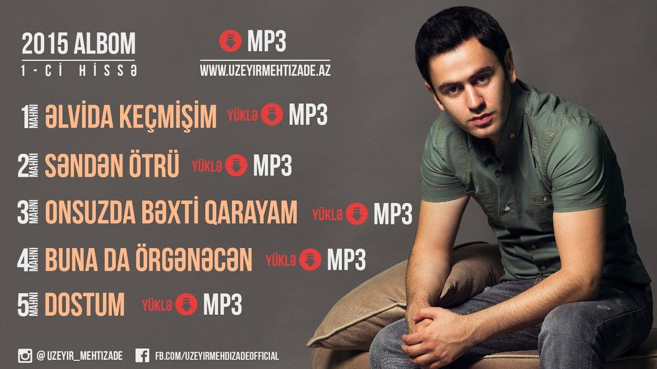 Uzeyir Mehdizade Dostum Yep Yeni Albom 2015 Youtube