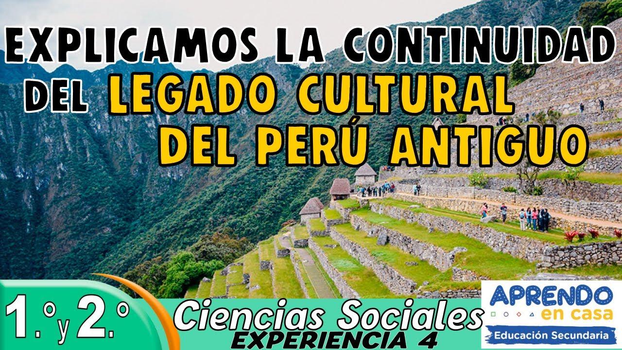 EXPLICAMOS LA CONTINUIDAD DEL LEGADO CULTURAL DEL PERÚ ANTIGUO | Aprendo en casa secundaria CC.SS. - download from YouTube for free
