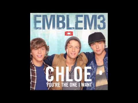 Emblem3- Chloe(You're The One I Want)