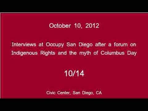 [10/14] Occupy San Diego - Columbus Day Interviews