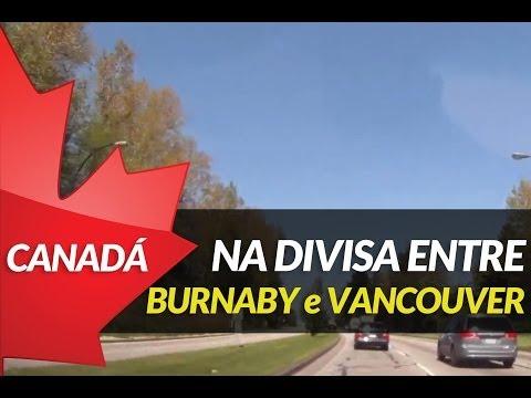 Chegando em Vancouver - Boundary Road / Vancouver / Burnaby