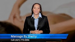 Massage By Sherry Melbourne FL 5 Star Review by Runelle F.