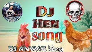 Dj hen song with edm bass™-Original | Dj Anwar king