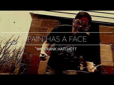 PAIN HAS A FACE (OFFICIAL VIDEO)