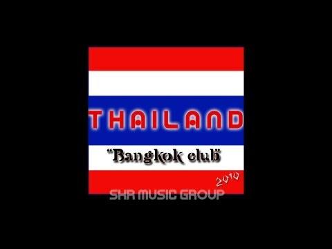 Thailand  - Bangkok Club (Radio Edit)