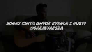 Gambar cover Mash Up Cover Song - Surat Cinta Untuk Starla X Bukti