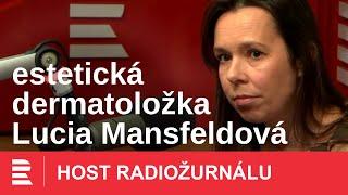 Lucia Mansfeldová: V péči o pleť toho hodně napraví spánek, nebojte se ani krémů
