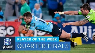 PLAYER OF THE WEEK: 2018 Super Rugby Quarter-Finals