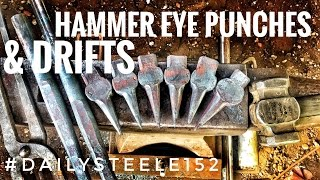 FORGING Drifts and Hammer Eye Punches