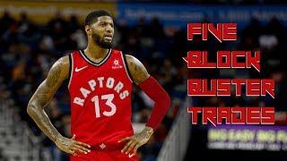5 BLOCKBUSTER Trades for the Toronto Raptors