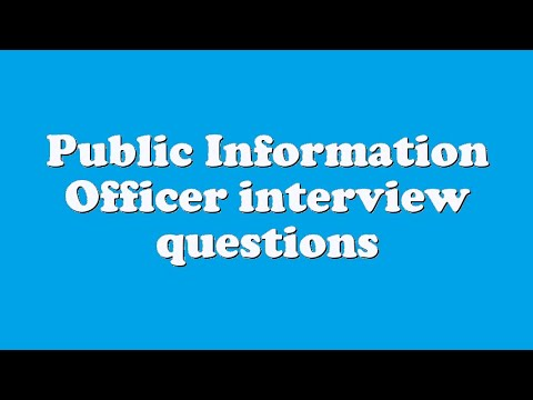 Public Information Officer interview questions