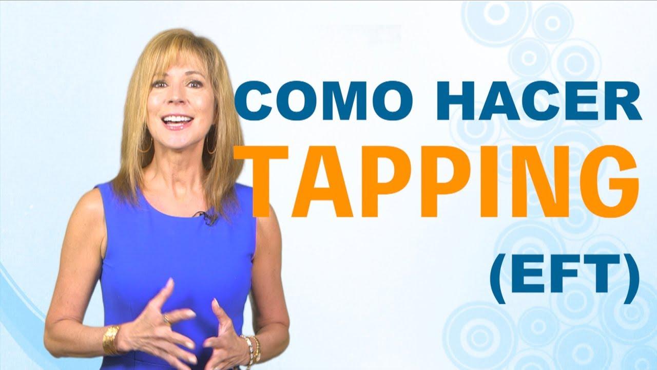 Como Hacer Tapping Correctamente Carlos Marin