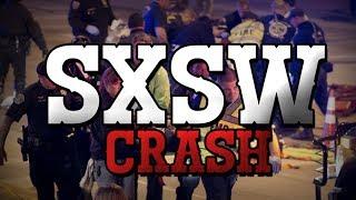 Tragedy At SXSW - Making Sense Of The Senseless [VIDEO]