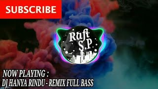 dj-hanya-rindu---andmesh-kamaleng-remix-full-bass-terbaru-2019