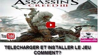 JEU DE PC ASSASSIN'S CREED 3 COMMENT TÉLÉCHARGER JEU  [TUTORIEL] (2017)