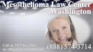 Washington Mesothelioma Lawyer & Asbestos Lawsuit Attorney