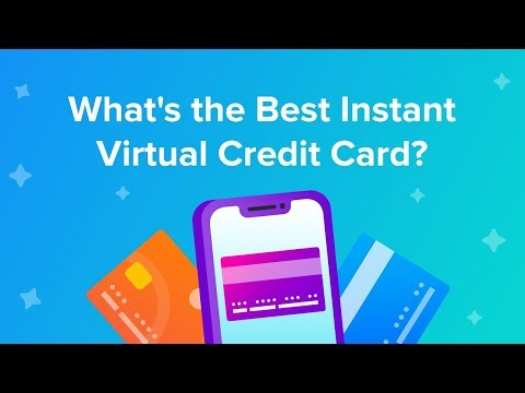 What's The Best Instant Virtual Credit Card?