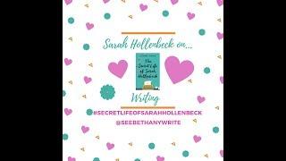 Sarah Hollenbeck on Writing