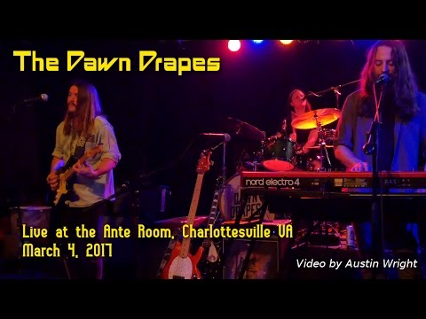 The Dawn Drapes - Live at the Ante Room, March 4, 2017