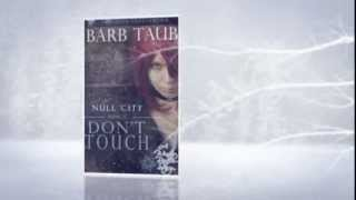 Don't Touch (Null City Book 2)