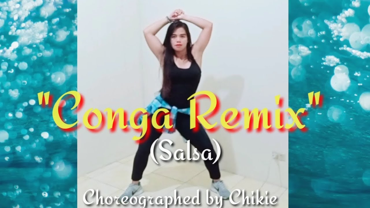 Zumba 2019 Conga Remix Salsa Chikie Youtube