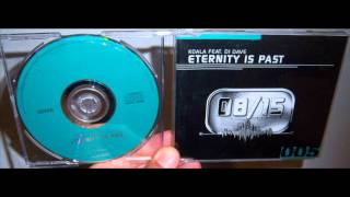 Koala Featuring DJ Dave - Eternity is past (2000 Extended club version)
