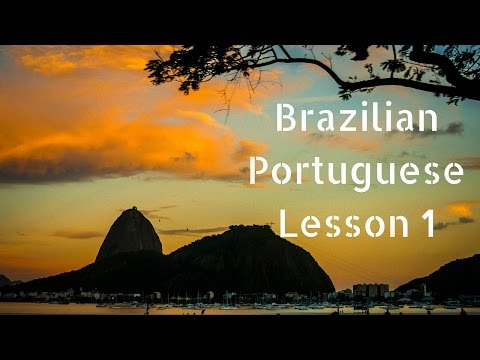 Learn Brazilian Portuguese Online With A Brazilian Teacher - Lesson 1