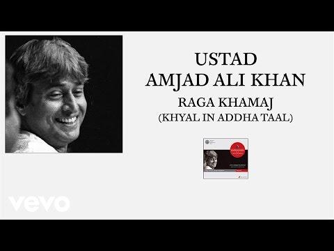 Ustad Amjad Ali Khan - Raga Khamaj (Khyal in Addha Taal (Pseudo Video))