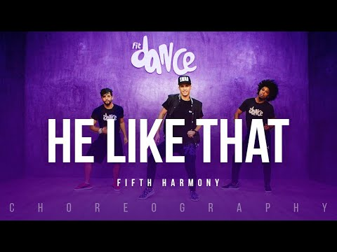 He like That - Fifth Harmony | FitDance Life (Choreography) Dance Video