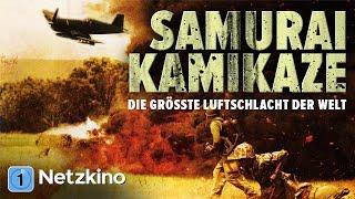 Samurai Kamikaze (Action, Kriegsfilm in ganzer Länge, kompletter Film auf Deutsch)