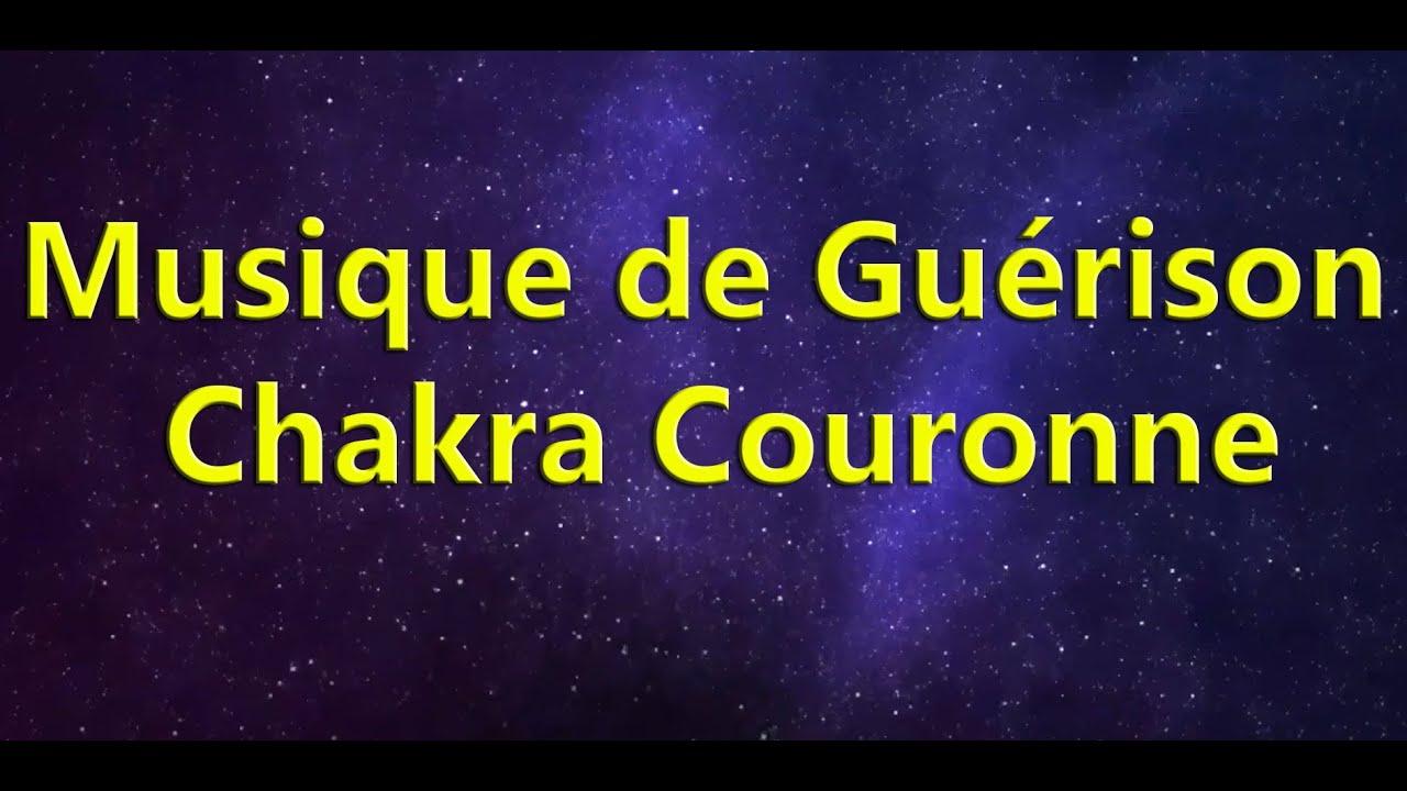 Guérison Chakra Couronne : Pour les personnes en quête d'épanouissement  spirituel. - YouTube