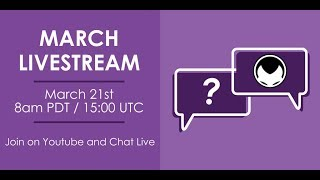 March Livestream Q&A