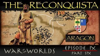 The Reconquista - Part 6 History of Aragon