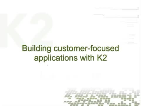 Creating applications on the K2 platform video
