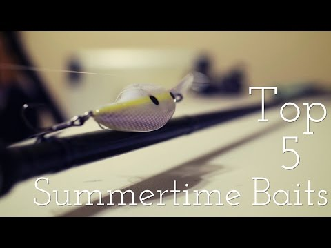 Top 5 Summertime Baits - Bass Fishing Tips and Techniques
